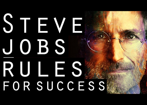 Steve Jobs Rules for Success
